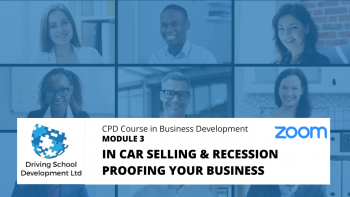CPD Course – Module 3: In Car Selling & Recession Proofing Your Business. Live On Zoom (27/01/2021 12-2pm)