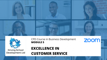 CPD Course – Module 5: Excellence In Customer Service. Live On Zoom (10/02/2021 7-9pm)