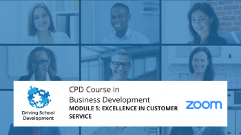 CPD Course – Module 5: Excellence In Customer Service. Live On Zoom Maximum 10 Attendees (3/08/2021 7-9pm) Attend All 6 Modules For £150