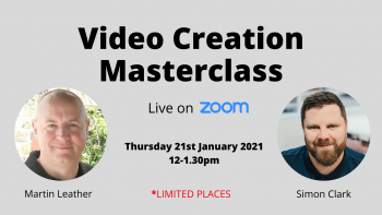 Live Zoom Event | Video Creation Masterclass (22-02-2021 – 12-1.30pm)