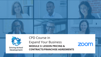 CPD COURSE – MODULE 3: LESSON PRICING & CONTRACTS/FRANCHISE AGREEMENTS. Live On Zoom Maximum 10 Attendees (22/07/2021 7-9pm) Attend All 6 Modules For £250